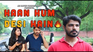 Haan Hum Desi Hain || Mr Hatke || Watch Till End