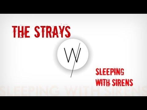 The Strays (Karaoke + Lyrics) - Sleeping With Sirens