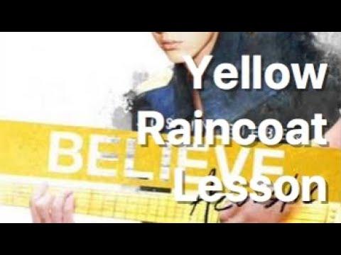 Yellow Raincoat Lesson | Justin Bieber