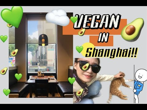 Vegetarian/Vegan Restaurants in Shanghai | Vegan Eats in China | How to be vegan in China
