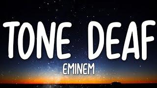Eminem - Tone Deaf (Lyrics)