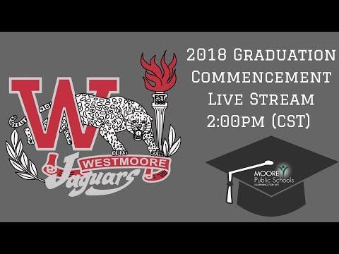 Westmoore High School 2018 Graduation Ceremony