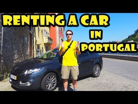 Renting a car in Portugal - Things you should know