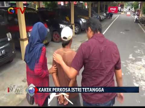 Bejat!! Kakek 60 Tahun Perkosa Tetangga Karena Tak Tahan Lihat Korban Berpakaian Seksi - BIM 07/03