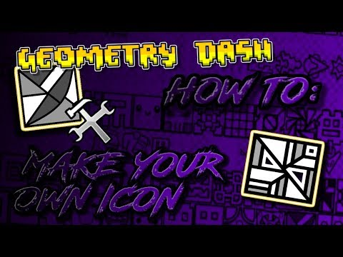 Geometry Dash (2.1) How To Make Your Own Icon In Geometry Dash!