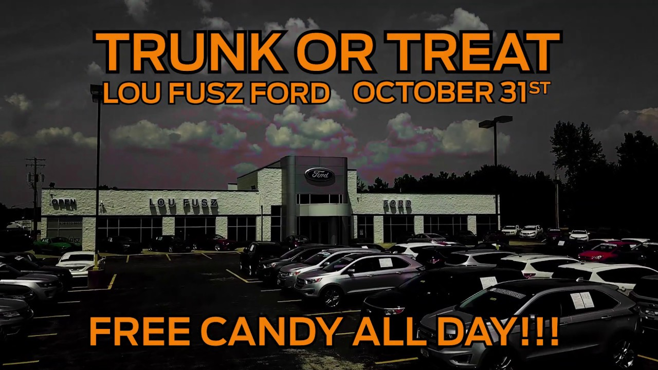 Lou Fusz Ford >> Join Lou Fusz Ford For Trunk Or Treat Oct 31 2019