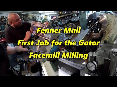 SNS 165: First Job for the Gator Chuck, Facemilling, Viewer Mail
