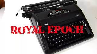 A quick look at The Royal Epoch (The Typewriter from 2012)