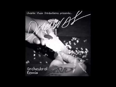 Rihanna  Diamonds Orchestral Remix + Vocals
