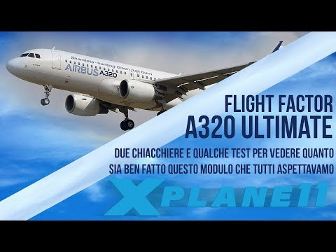 Flight Factor A320 Ultimate test sistemi e failures PART 1