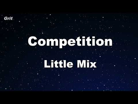 Competition - Little Mix Karaoke 【No Guide Melody】 Instrumental