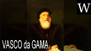 VASCO da GAMA - WikiVidi Documentary