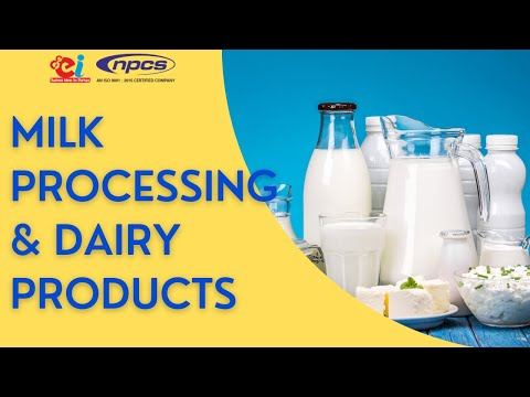 Milk Processing & Dairy Products