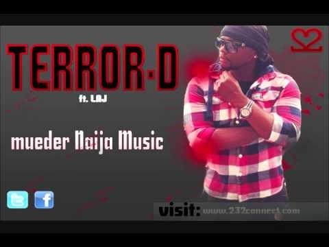 Terror - D ft. LAJ - Mueder Naija Music