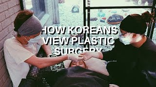 HOW KOREANS VIEW PLASTIC SURGERY (NSLIY Korea AY)