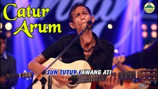 Catur Arum - Sun Tutup Lawang Ati   |   (Official Video)   #music