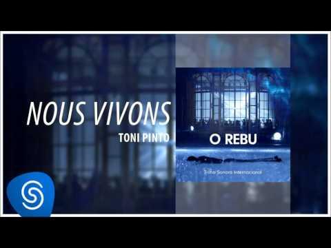 Toni Pinto - Nous Vivons (O Rebu - Trilha Sonora Internacional) [Áudio Oficial]