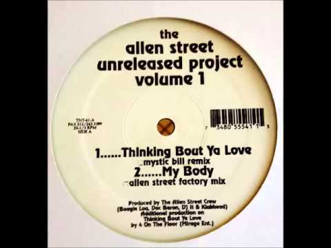 Allen St. Project - Thinking Bout Ya Love (Mystic Bill Remix)