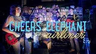 """Cheers Elephant  """"Airliner""""  / Out Of Town Films"""
