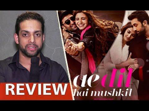 Ae Dil Hai Mushkil Review by Salil Acharya...