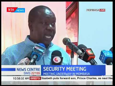 Cabinet Secretary Fred Matiangi meets security committee at Mombasa