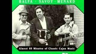 Dewey Balfa, Mark Savoy, D.L. Menard: J