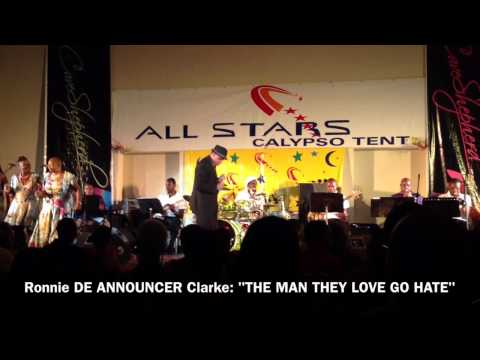 All Stars Calypso Tent 2014 RONNIE CLARKE: The Man They Love To Hate
