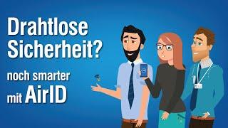 Drahtlose Sicherheit - Noch Smarter mit AirID!