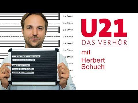 U21 - Das Verhör mit Herbert Schuch