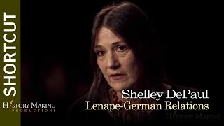 Shelley DePaul on Lenape & German Relations