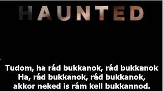 Beyoncé -  Haunted (magyarul)