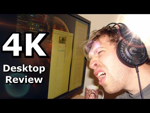 What's 4K like for desktop use?
