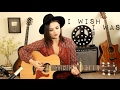 I Wish I Was - Maren Morris Cover