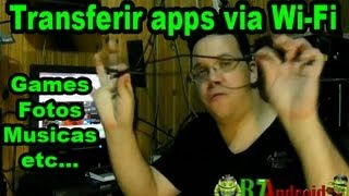 Video Aula - Como Transferir apps, arquivos, musicas, fotos para meu smart ou tablet via Wi-Fi #2