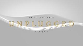 George Ezra - Budapest (Last Anthem Unplugged Acoustic Cover)