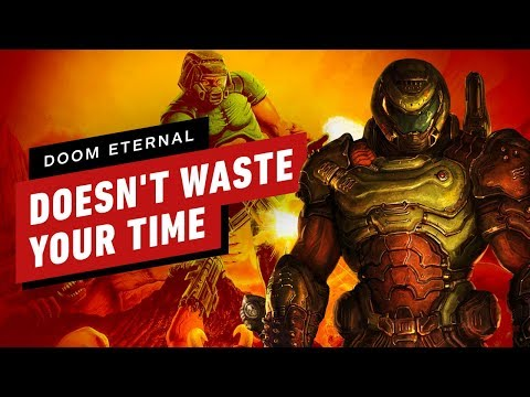 DOOM Eternal Doesn't Waste Your Time