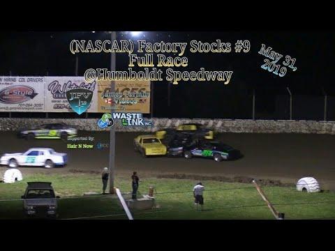 (NASCAR) Factory Stocks #2, Full Race, Humboldt Speedway, 05/31/19