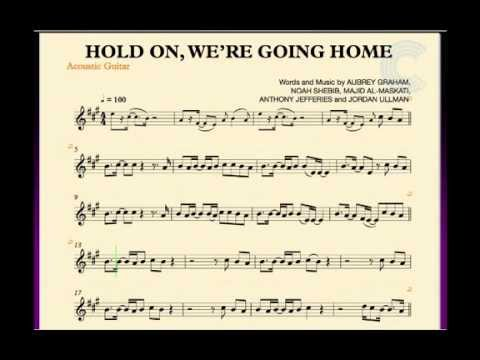 Guitar Hold On Were Going Home Drake Sheet Music Chords