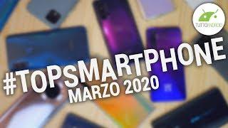 Migliori Smartphone Android (MARZO 2020) | #TopSmartphone