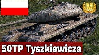 SIŁA POLAKA- 50TP Tyszkiewicza - World of Tanks