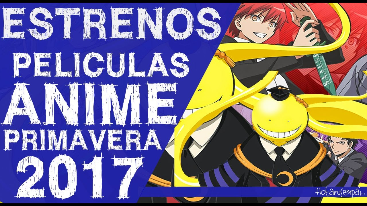 peliculas anime gore 2017: Películas Anime Temporada Primavera 2017
