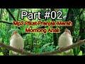 Part  Suara Pikat Prenjak Merah Momong Anak  Mp3 - Mp4 Download