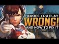 Overwatch: 3 Heroes EVERYONE Plays WRONG!