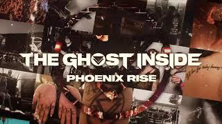 "The Ghost Inside - ""Phoenix Rise"" (Full Album Stream)"