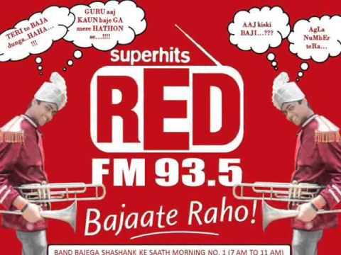 Allahabad RED FM BAND BAJEGA SHASHANK KE SAATH (KAUSHIK)