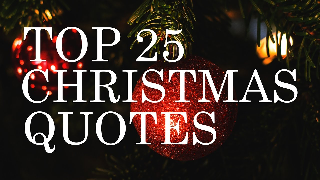 25 Best Christmas Quotes On Pinterest: Beautiful & Inspiring - YouTube