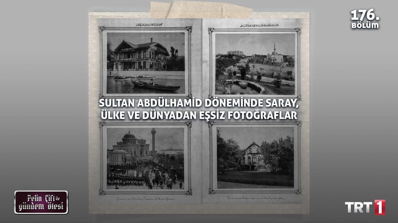 Yıldız Sarayı Fotoğraf Koleksiyonu Eşliğinde Sultan Abdülhamid Dönemi