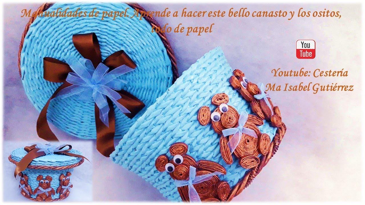 Aprende a hacer este bello canasto con ositos, TODO DE PAPEL !. Paper basket with bears