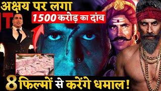 Akshay Kumar Has 1500 Crore Bid At Box Office 8 Films Ready To Release