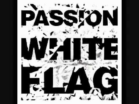White Flag - Passion (feat.Chris Tomlin) Lyrics